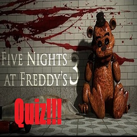 The Five Nights At Freddy's 3 Quiz