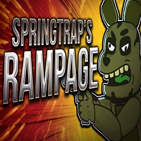 Springtraps Rampage
