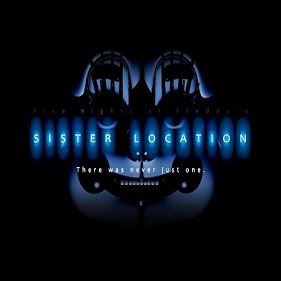 Five Nights At Freddy's: Sister Location – Fnaf Sister Location