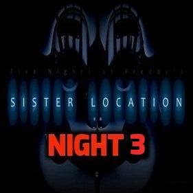 Sister Location Night 3